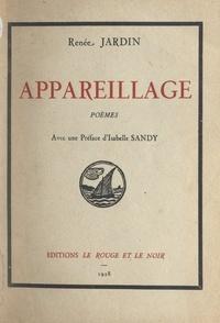 Renée Jardin et Isabelle Sandy - Appareillage.