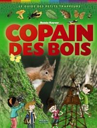 Renée Kayser - Copain des bois.