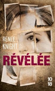 Renee Knight - Révélée.