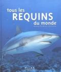 Renée Le Bloas-Julienne - Tous les requins du monde.