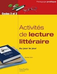 Renée Léon - Activité de lecture litteraire, au jour le jour.