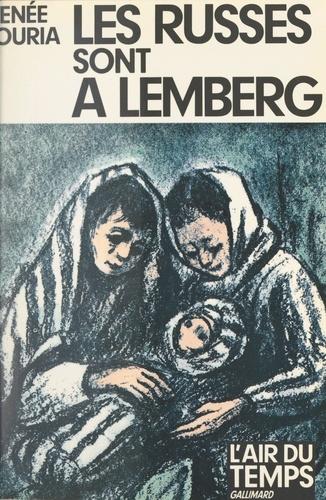 Les Russes sont à Lemberg
