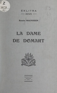 Renée Malvoisin et René Debrie - La Dame de Domart.