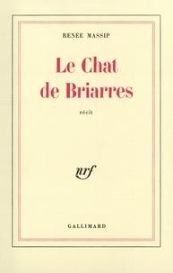 Renée Massip - Le chat de Briarres.