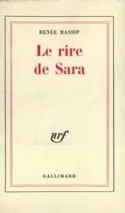Renée Massip - Le Rire de Sara.