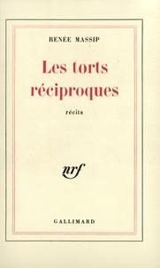 Renée Massip - Torts réciproques.