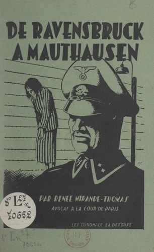 De Ravensbruck à Mauthausen