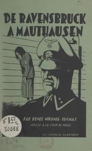 Renée Mirande-Thomas et Joe Nordmann - De Ravensbruck à Mauthausen.