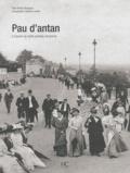 Renée Mourgues - Pau d'antan - A travers la carte postale ancienne.