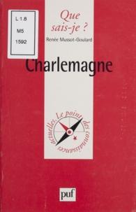 Renée Mussot-Goulard - Charlemagne.