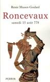 Renée Mussot-Goulard - Roncevaux - Samedi 15 août 778.