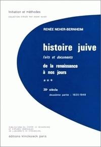 Renée Neher-Bernheim - Histoire juive - Faits et documents de la Renaissance à nos jours.