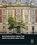 Renée Price - Masterworks from the Neue Galerie New York.