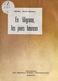 Renée Rivet-Borac et André Jacquemin - En filigrane, les jours heureux.