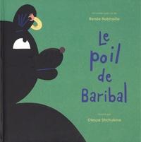 Renée Robitaille - Le poil de Baribal. 1 CD audio