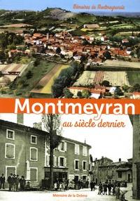 Renée Sautriau et Nicole Nodin - Montmeyran au siècle dernier - Mémoires de Montmeyranais.