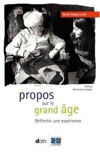 Propos sur le grand âge - Réfléchir une expérience.pdf