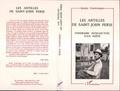 Renée Ventresque - Les Antilles de Saint-John Perse - Itinéraire intellectuel d'un poète.
