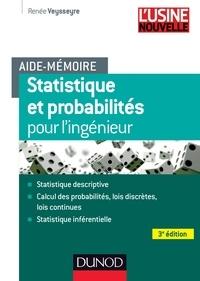 Renée Veysseyre - Aide-mémoire - Statistique et probabilités pour les ingénieurs - 3ed.