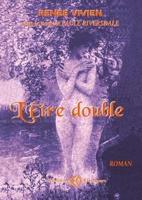 Renée Vivien - L'être double.