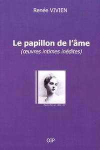 Renée Vivien - Le papillon de l'âme.