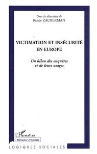Renée Zauberman et Mike Hough - Victimation et insécurité en Europe - Un bilan des enquêtes et de leurs usages.
