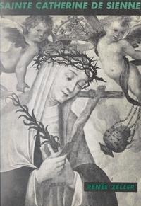 Renée Zeller - Sainte Catherine de Sienne.