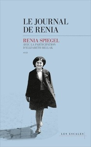 Renia Spiegel - Le journal de Renia.