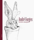 Renko Dapic - André Forges - Cactus, lièvres et métamorphoses.