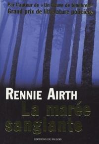 Rennie Airth - La marée sanglante.