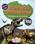 Rennie Brown - Etonnants Dinosaures - Stickers et activités.