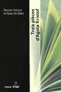 Rennie Yotova et Sara De Balsi - Trois pièces d'Agota Kristof.