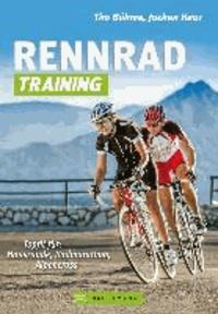 Rennrad-Training - Topfit für: Hausrunde, Radmarathon, Alpencross.