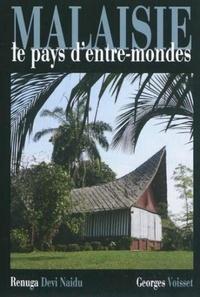 Renuga Devi Naidu et Georges Voisset - Malaisie - Le pays d'Entre-mondes.