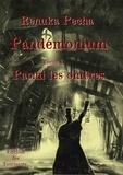 Renuka Pecha - Pandémonium - Tome 1, Parmi les ombres.