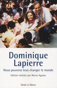 Renzo Agasso - Dominique Lapierre - Nous pouvons tous changer le monde.