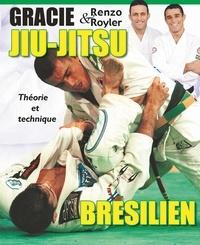 Renzo Gracie et Royler Gracie - Jiu-jitsu brésilien - Théorie et technique.
