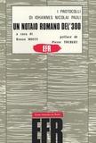 Renzo Mosti - I protocolli Di Iohannes Nicolai Pauli - Un notaio romano del '300 (1348-1379).