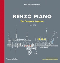 Renzo Piano - Renzo Piano - The Complete Logbook (1966-2016).