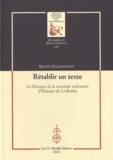 Renzo Ragghianti - Rétablir un texte - Le discours de la servitude volontaire d'Etienne de La Boétie.