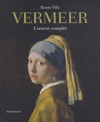 Renzo Villa - Vermeer - L'oeuvre complet.