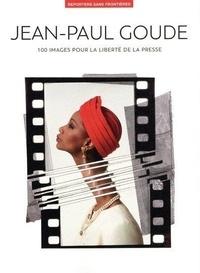 Reporters sans frontières - 100 images de Jean-Paul Goude pour la liberté de la presse.
