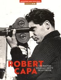 Reporters sans frontières - 100 photos de Robert Capa pour la liberté de la presse.