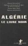 Reporters sans frontières - Algérie - Le livre noir.