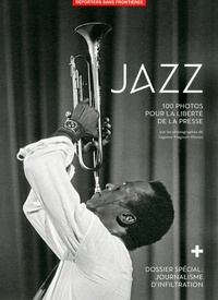 Reporters sans frontières - Jazz - 100 photos pour la liberté de la presse.