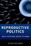 Reproductive Politics.