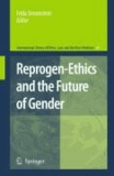 Frida Simonstein - Reprogen-Ethics and the Future of Gender.