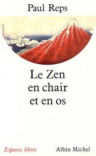 Reps - Le zen en chair et en os.