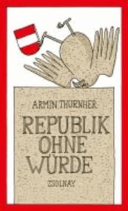Republik ohne Würde.