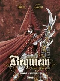 Pat Mills - Requiem - Tome 07 - Le couvent des soeurs de sang.